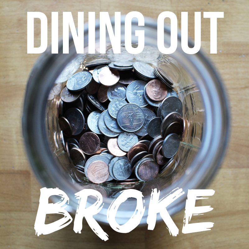 Dining Out Broke