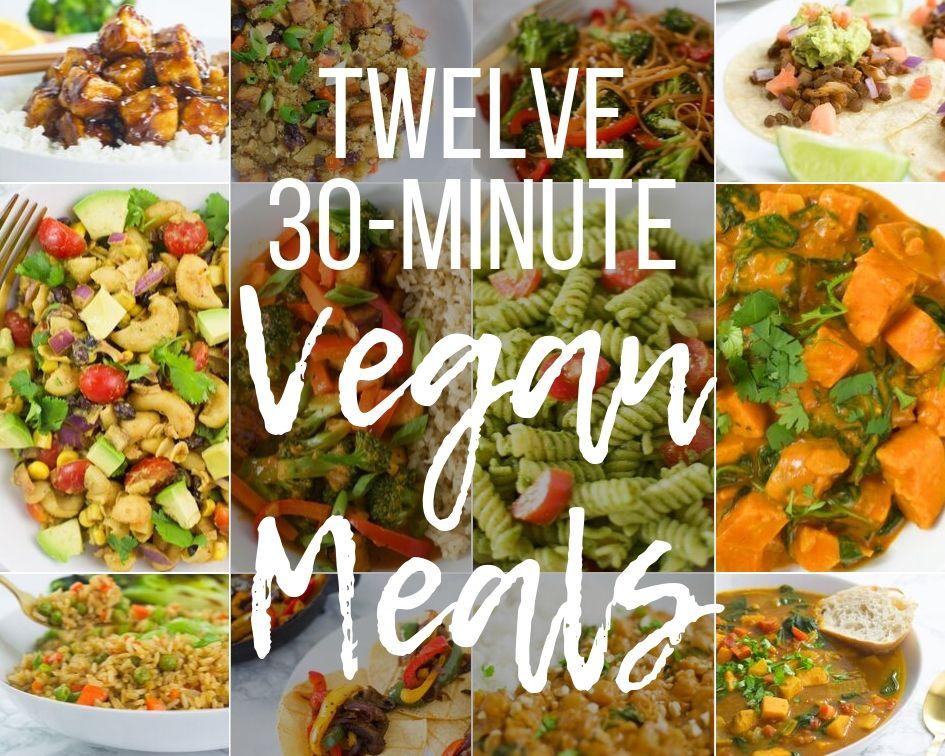 12 30-Min Vegan Meals